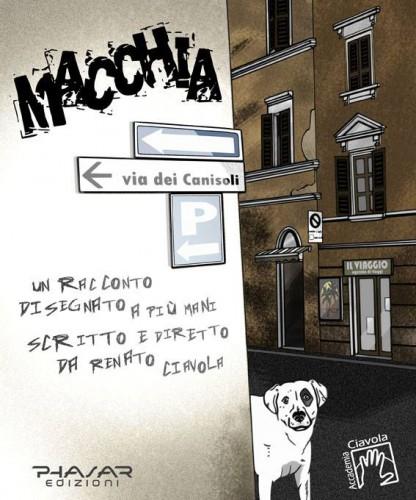 macchia,renato ciavola,graphic novel,lucca comics & games,imim,phasar,accademia ciavola